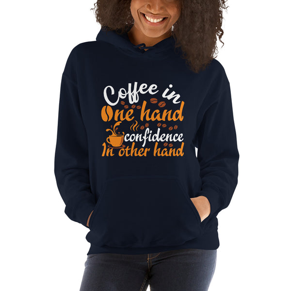 Coffee In One Hand Women's Hoodie