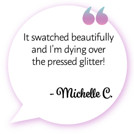 "Michelle C. says: ""It swatched beautifully and I'm dying over the pressed glitter!"""