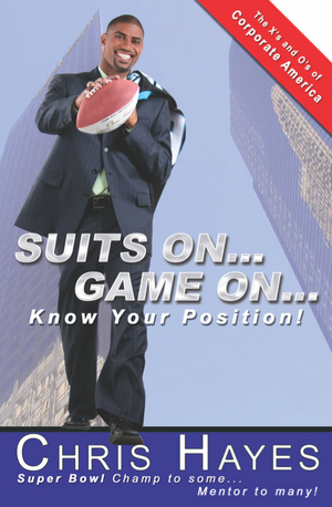 Suits on Game on. Know your position by Chris Hayes