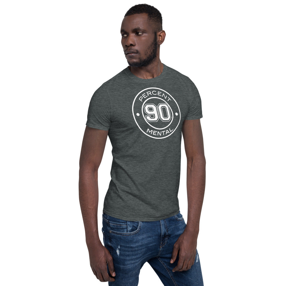 Its 90 Percent Mental Black T-shirt