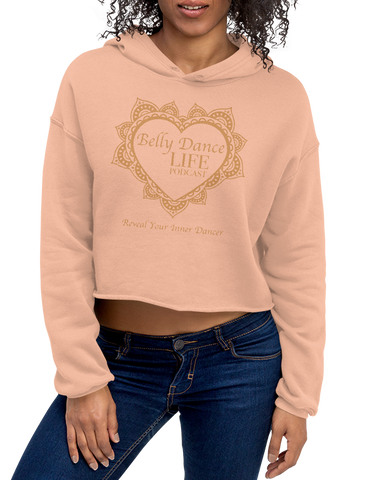 Belly Dance Life Podcast - Crop Hoodie