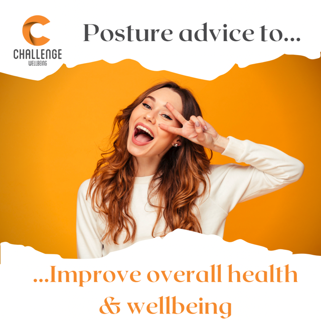 Posture & Overall Health & Wellbeing