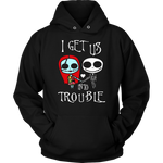 Load image into Gallery viewer, I Get Us Into Trouble T-Shirt