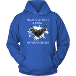 "Load image into Gallery viewer, ""Night gathers and now my watch begins"" Game Of Thrones T-shirt/Hoodie"