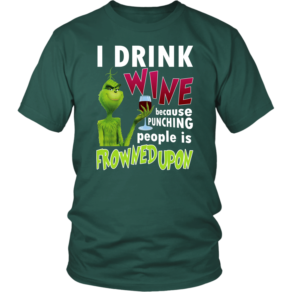 I Drink Wine Because Punching Peopel Is Frowned Upon T-SHIRT