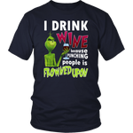 Load image into Gallery viewer, I Drink Wine Because Punching Peopel Is Frowned Upon T-SHIRT