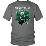 Load image into Gallery viewer, You Can Tell Me What To Do, You're Not My Sally T-Shirt