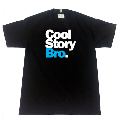 COOL STORY BRO STYLE T-SHIRT