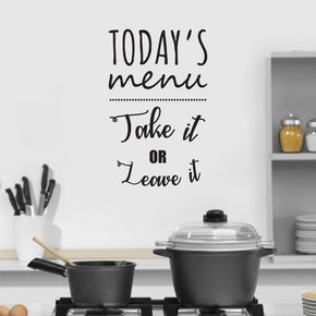 TODAYS MENU Take It Or Leave It Inspirational Quotes Wall Sticker Decal SQ219
