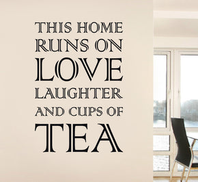 THIS HOME RUNS ON TEA Inspirational Quotes Wall Sticker Decal SQ79