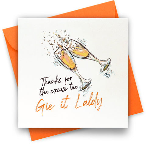 Gie It Laldy: Greeting Card