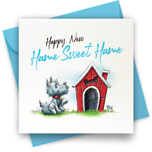 Hame Sweet Hame: Greeting Card