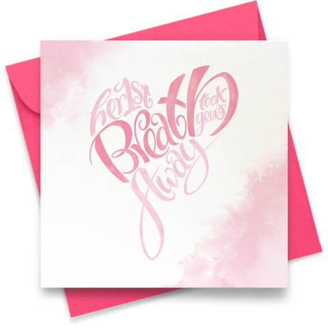 Her First Breath: Greeting Card
