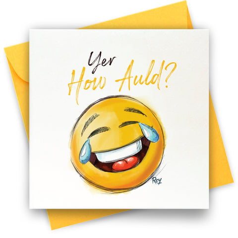 How Auld? Emoji: Greeting Card