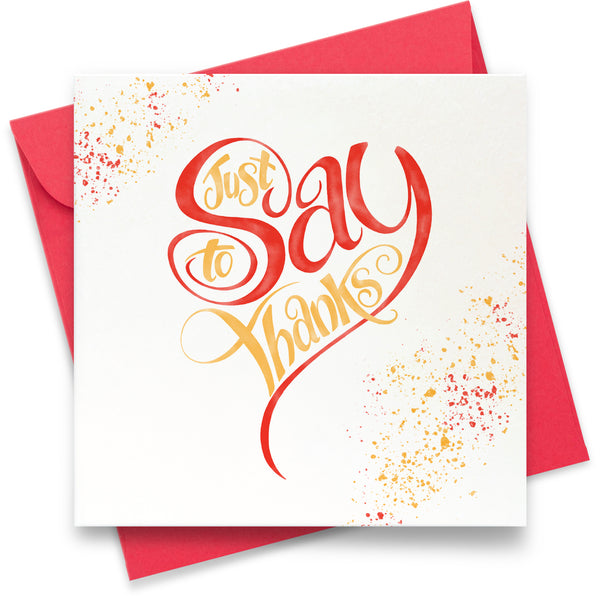 Just to Say Thanks: Greeting Card