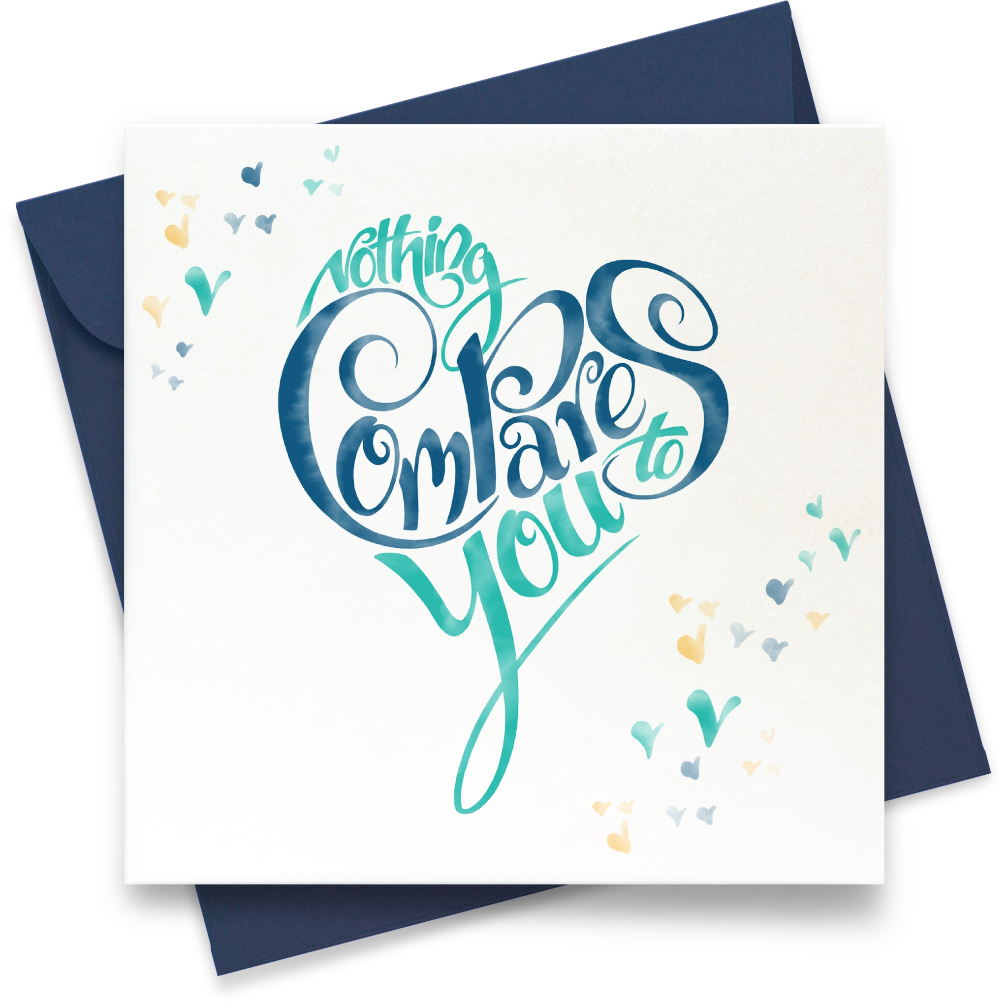 Nothing Compares to You: Greeting Card