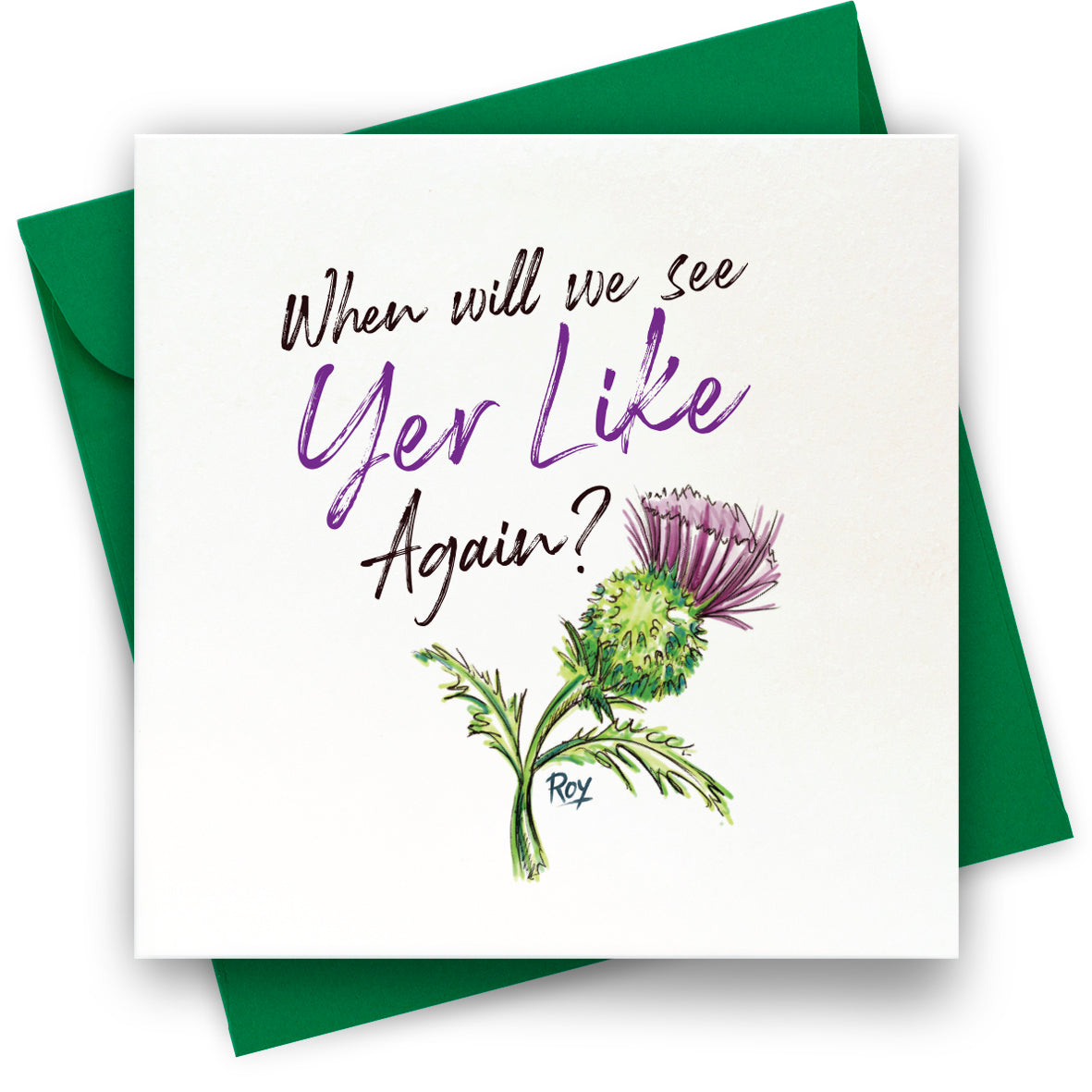 Yer Like Again: Greeting Card
