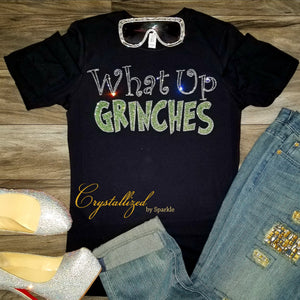 What Up Grinches Rhinestone Tee