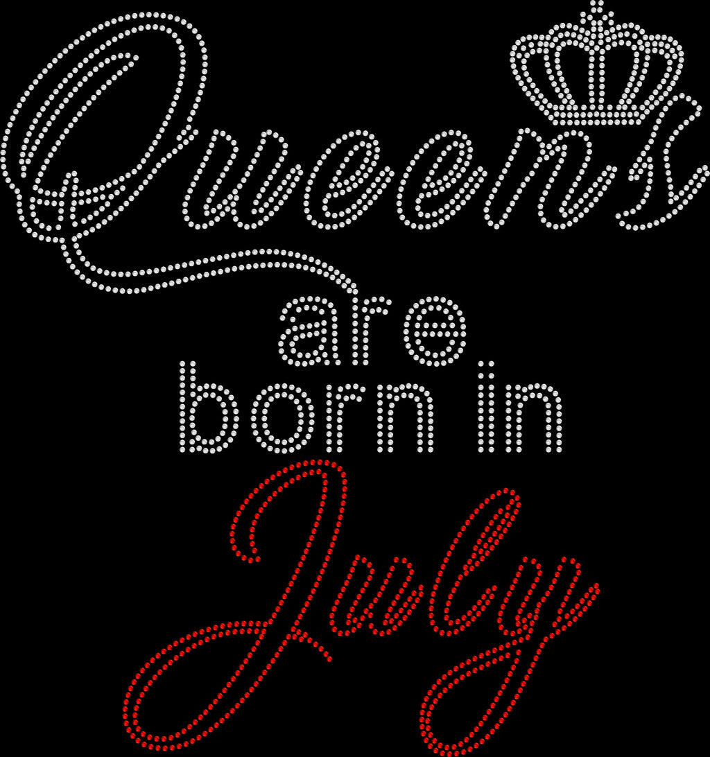 Queens Are Born In July Rhinestone Tee