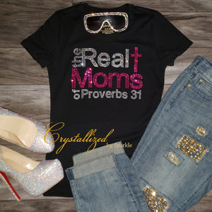 The Real Moms of Proverbs 31 Rhinestone Tee
