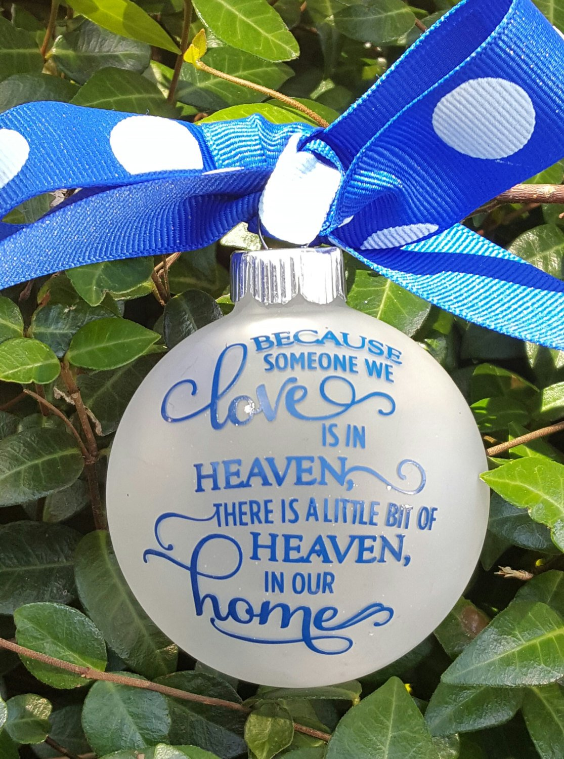 In Memory Of Christmas Ornament, Because Someone We Love Ornament, Glitter Ornament, Sparkle Ornament