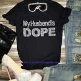 Crystallized Rhinestone My Husband Is Dope Bling Bling T-Shirt