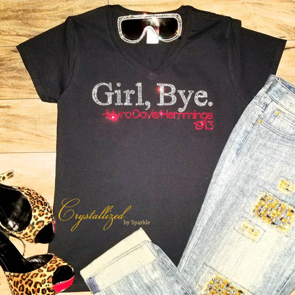 Girl, Bye Rhinestone Tee PLEASE READ DESCRIPTION