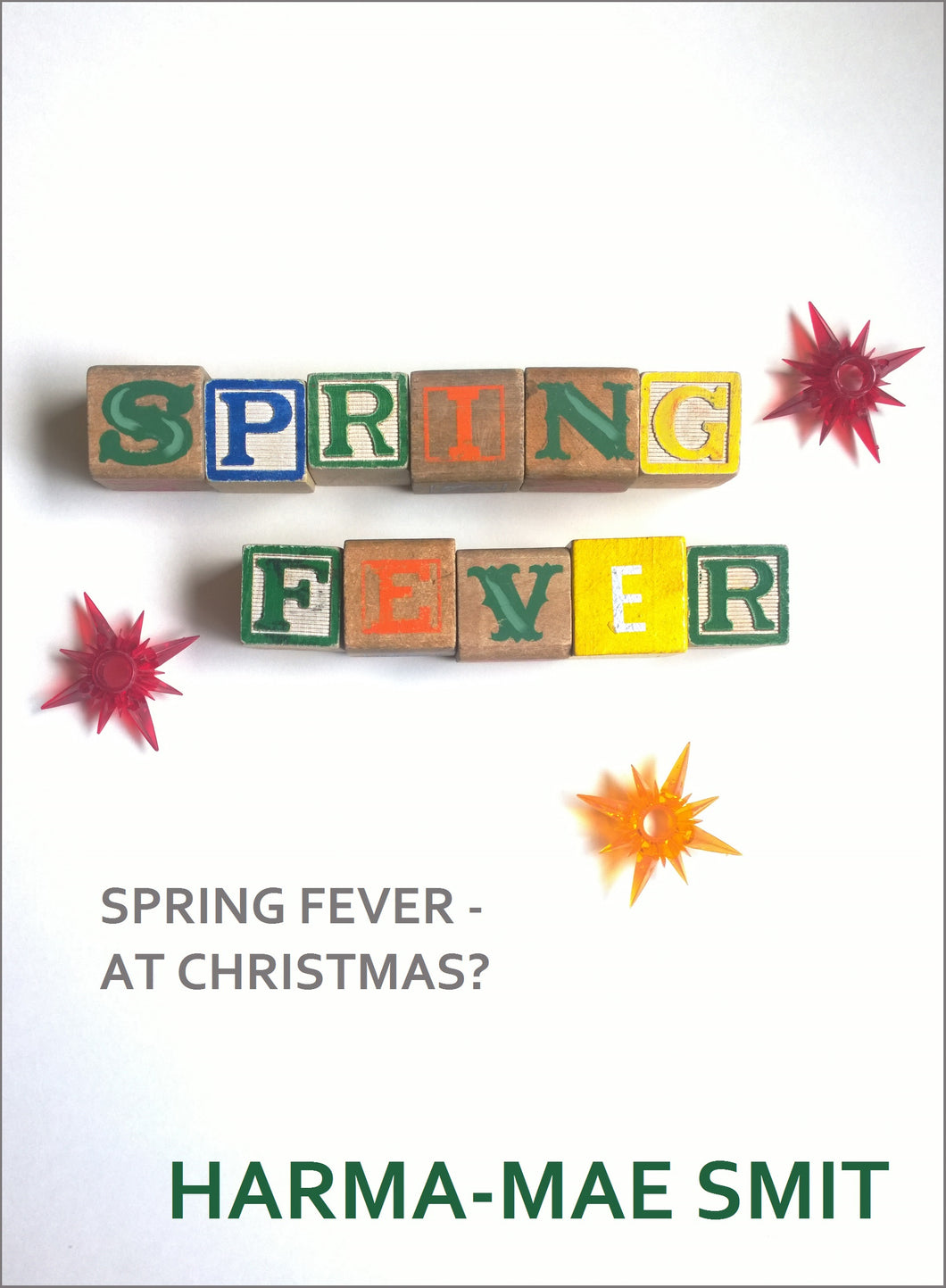 Spring fever at Christmas ebook cover