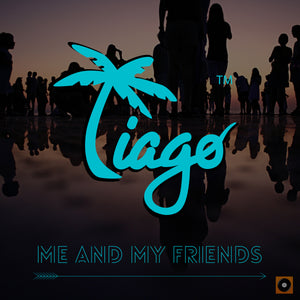 Tiago Vasquez Me and My Friends cover artwork.