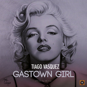 Cover art for Gastown Girl by Tiago Vasquez. Single out now.