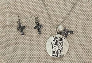 We are called to be bold Necklace and Earrings $14.99