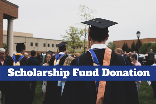 $500 Scholarship Fund Donation (One Time)