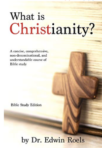 What is Christianity? Bible Study Edition (EPUB Digital Download) $0.99 (Tier 1)