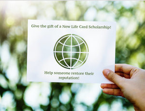 New Life Card Scholarship Silver $25.00 Donation (Monthly)