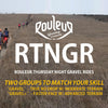 Rouleur Thursday Night Gravel Ride (RTNGR)
