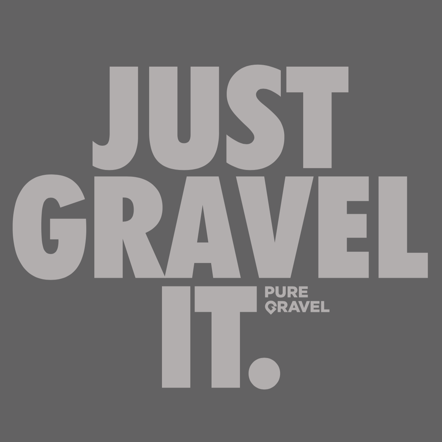 Just Gravel It. T-shirt