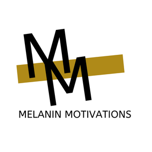 MELANIN MOTIVATIONS