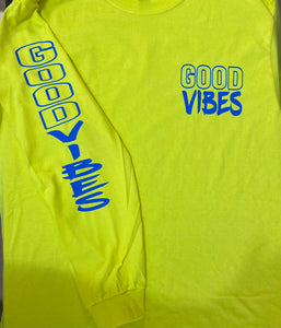 GOOD VIBES  long sleeve Tee