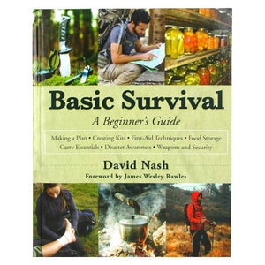Basic Survival A Beginner's Guide