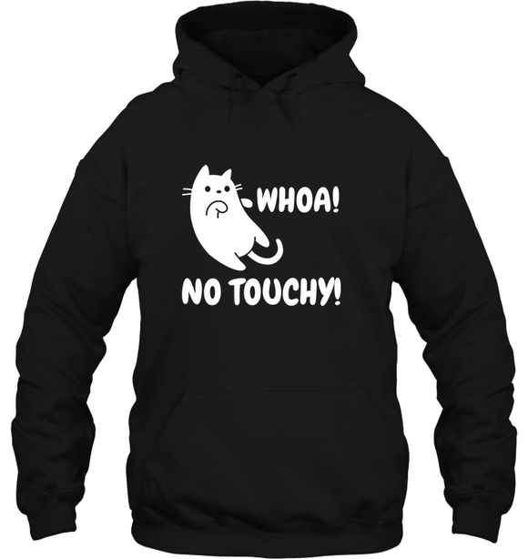 No Touchy Kitty Hoodie