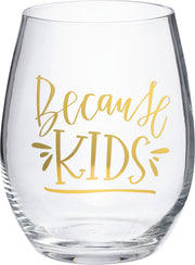 Wine Glass - Because Kids