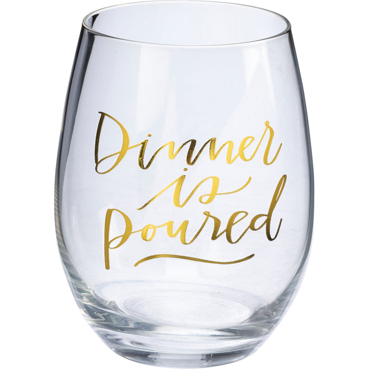 Wine Glass - Dinner Is Poured