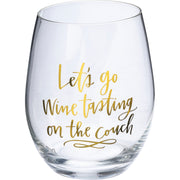 Wine Glass - Let's Go Wine Tasting On The Couch