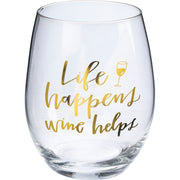 Wine Glass - Life Happens Wine Helps