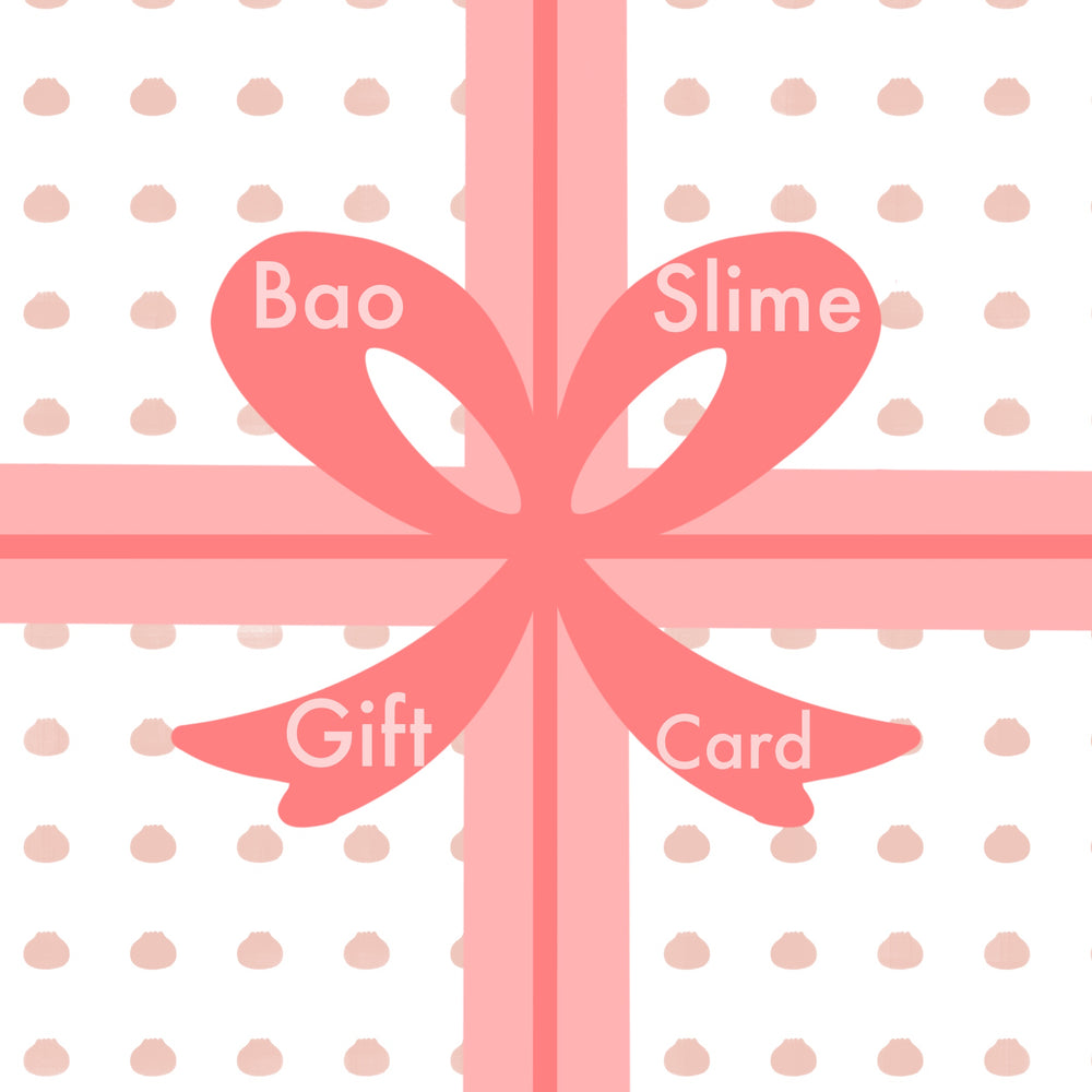Load image into Gallery viewer, Bao Slime Gift Card