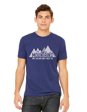 The Mountains Are Calling and I Must Go Tshirts