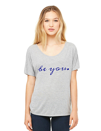 Be You Grey Slouchy Tee