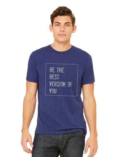 Be the Best Version of You Navy Triblend Boyfriend Unisex Tee