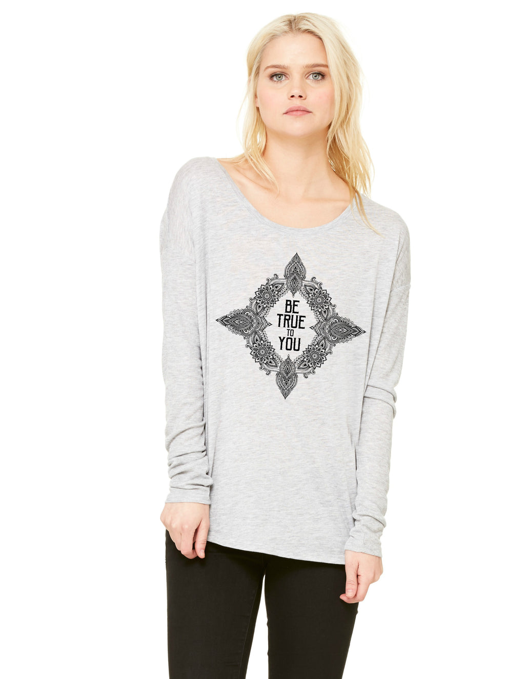 Be True to You Grey Long Sleeve Slouchy Tee