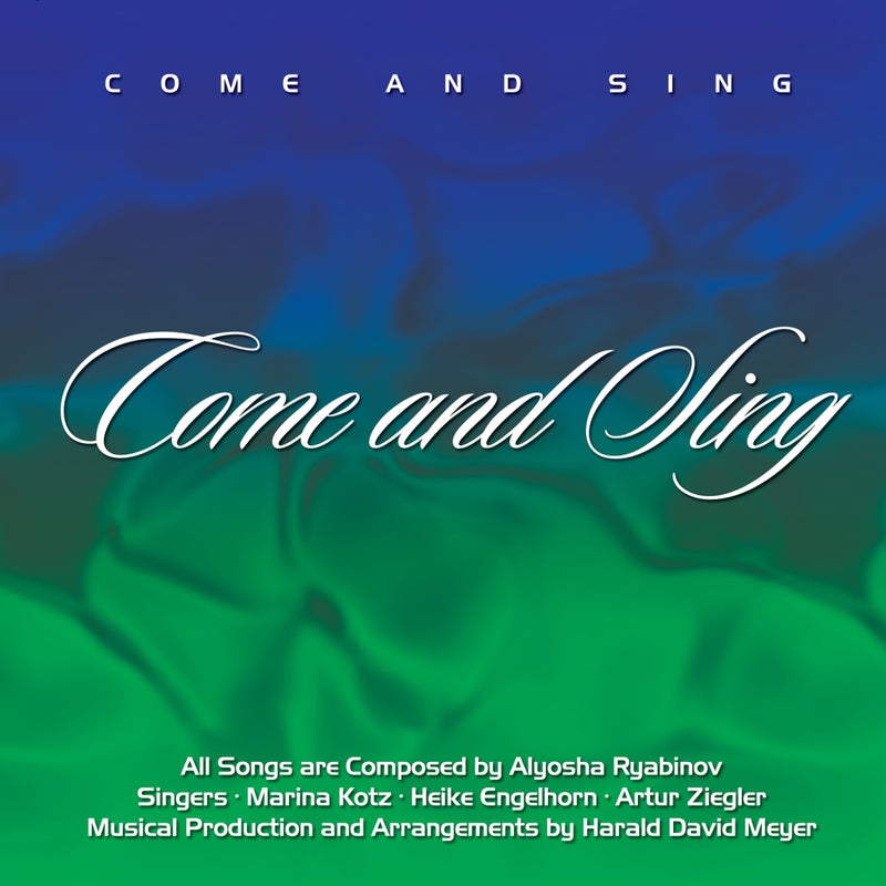 Come And Sing - Alyosha Ryabinov (CD Album)
